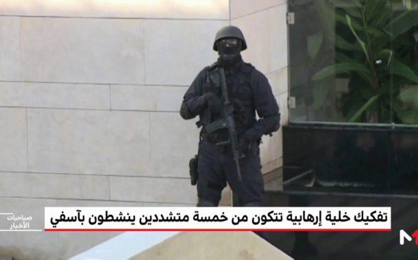 Safi : Démantèlement d'une cellule terroriste composée de 5 extrémistes